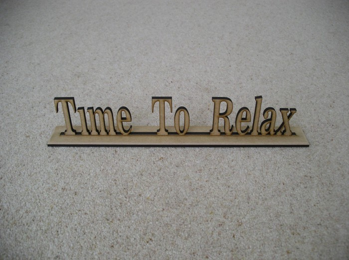 (SN1) Time To Relax Sign