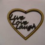 Live Laugh Love Heart